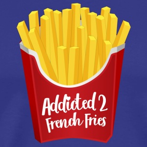 Addicted to French Fries - Men's Premium T-Shirt