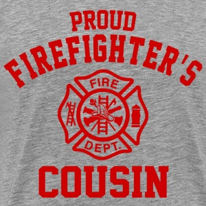 Proud Firefighters Cousin T-Shirts - Men's Premium T-Shirt