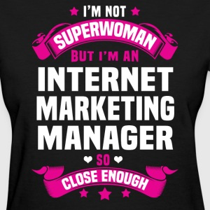 Internet Marketing Manager T-Shirts - Women's T-Shirt