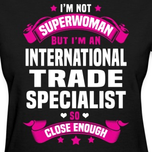International Trade Specialist T-Shirts - Women's T-Shirt