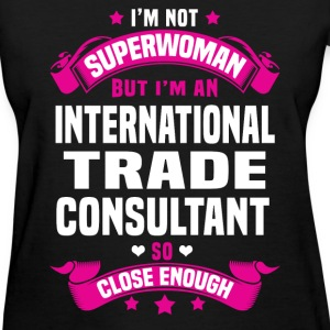 International Trade Consultant T-Shirts - Women's T-Shirt