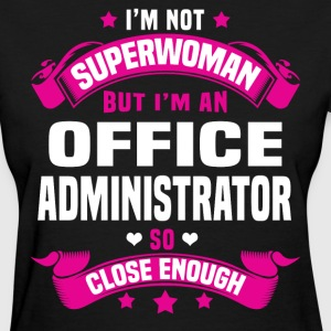 Office Administrator T-Shirts - Women's T-Shirt