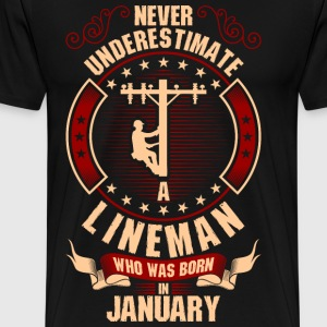 Never Underestimate A Lineman Who Was Born In T-Shirts - Men's Premium T-Shirt