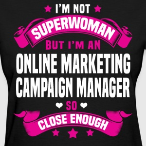 Online Marketing Campaign Manager T-Shirts - Women's T-Shirt