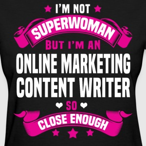 Online Marketing Content Writer T-Shirts - Women's T-Shirt