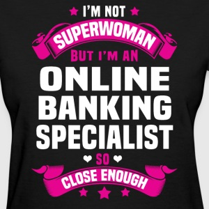 Online Banking Specialist T-Shirts - Women's T-Shirt