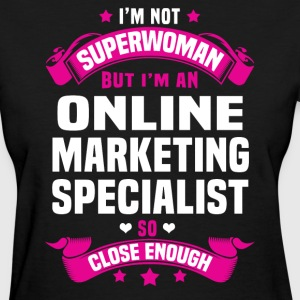 Online Marketing Specialist T-Shirts - Women's T-Shirt