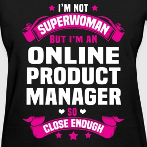 Online Product Manager T-Shirts - Women's T-Shirt