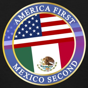 AMERICA FIRST MEXICO SECOND T-Shirts - Women's T-Shirt