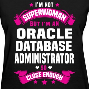 Oracle Database Administrator T-Shirts - Women's T-Shirt