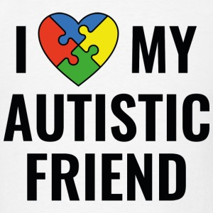 Autistic Friend - Men's T-Shirt