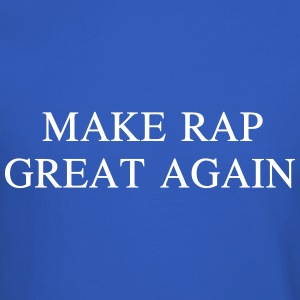 Make rap great again Long Sleeve Shirts - Crewneck Sweatshirt