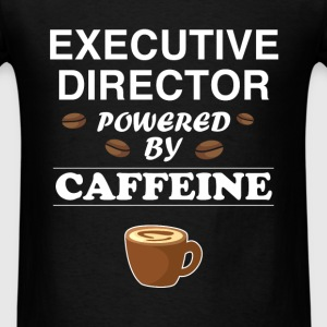 Executive Director - Executive Director powered by - Men's T-Shirt