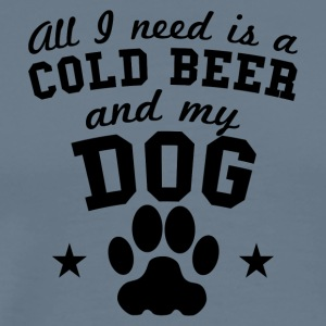 All I Need Is A Cold Beer And My Dog - Men's Premium T-Shirt