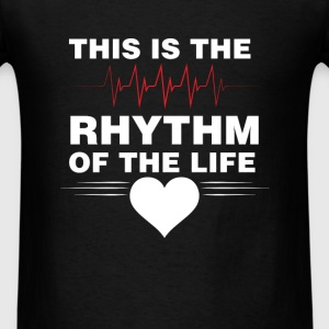 Cardiologist - This is the rhythm of the life - Men's T-Shirt