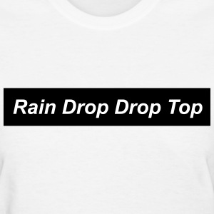 Rain drop drop top T-Shirts - Women's T-Shirt
