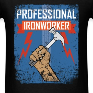 Ironworker - Professional ironworker - Men's T-Shirt