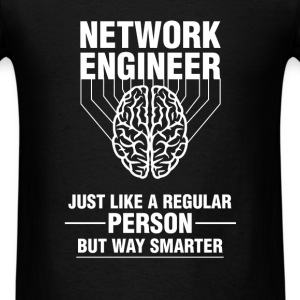 Network engineer - Network engineer just like a re - Men's T-Shirt