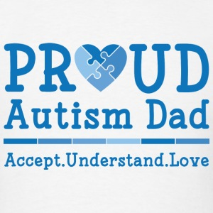 Proud Autism Dad - Men's T-Shirt