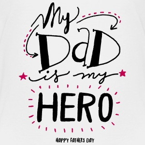 My Dad is my Hero Kids' Shirts - Kids' Premium T-Shirt
