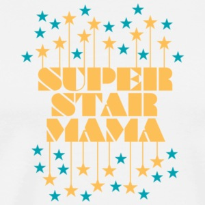 Super Star Mama T Shirt - Men's Premium T-Shirt