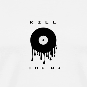kill the dj - Men's Premium T-Shirt