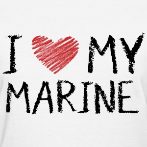 I Love My Marine T-Shirts - Women's T-Shirt