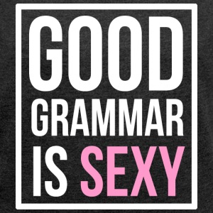 Good Grammar Is Sexy T-Shirts - Women´s Rolled Sleeve Boxy T-Shirt