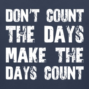 MAKE THE DAYS COUNT Sportswear - Men's Premium Tank