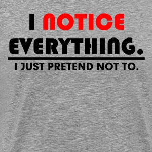 JUST PRETEND FUNNY T-Shirts - Men's Premium T-Shirt