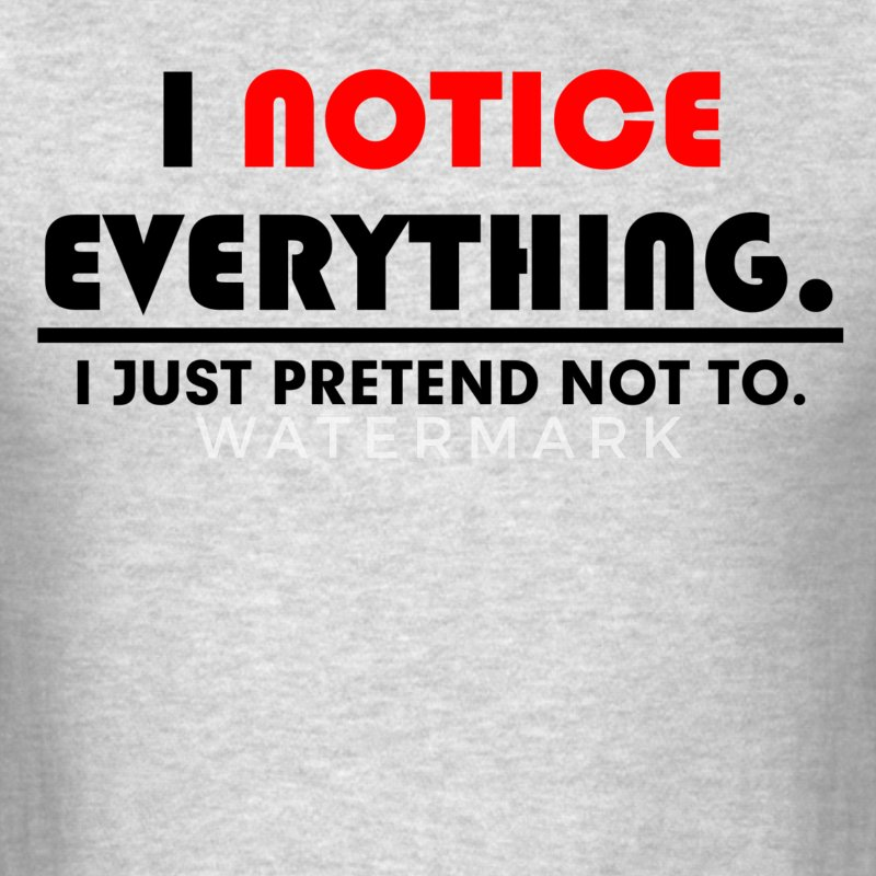 JUST PRETEND FUNNY T-Shirts - Men's T-Shirt