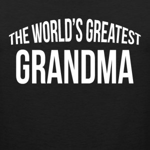 THE WORLD'S GREATEST GRANDMA Sportswear - Men's Premium Tank