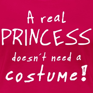a real princess costume T-Shirts - Women's Premium T-Shirt