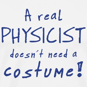 a real physicist costume T-Shirts - Men's Premium T-Shirt