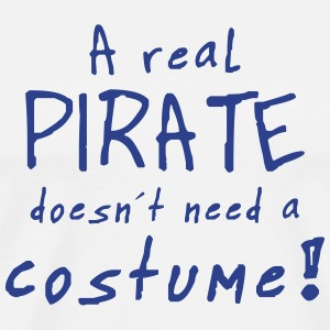 a real pirate costume T-Shirts - Men's Premium T-Shirt