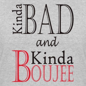 Kinda Bad Kinda Boujee T-Shirts - Women's 50/50 T-Shirt