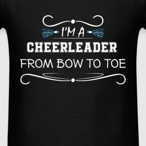 Cheerleader - I'm a cheerleader from bow to toe - Men's T-Shirt