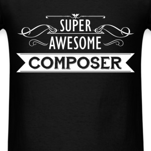 Composer - Super awesome composer - Men's T-Shirt