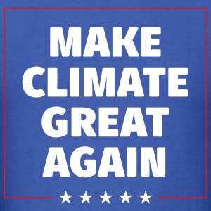 MAKE CLIMATE GREAT AGAIN T-Shirts - Men's T-Shirt