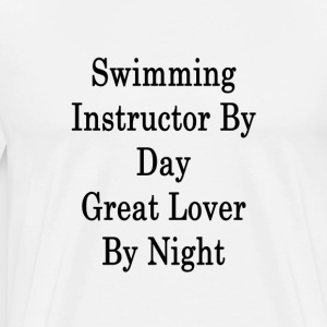 swimming_instructor_by_day_great_lover_b T-Shirts - Men's Premium T-Shirt