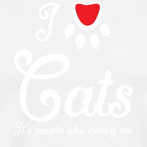 I Love Cats It's People Who Annoy Me T Shirt - Men's Premium T-Shirt