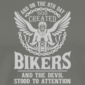 And On The 8th Day God Created Biker T Shirt - Men's Premium T-Shirt