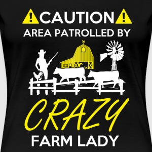 Crazy Farm Lady T-Shirts - Women's Premium T-Shirt