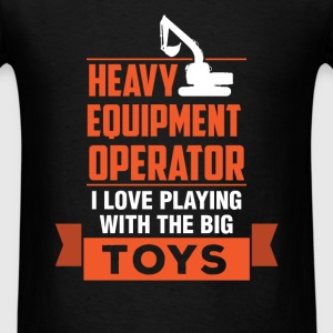Heavy Equipment Operator - Heavy Equipment Operato - Men's T-Shirt