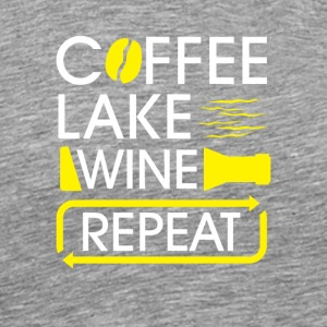 Coffee lake wine repeat - Men's Premium T-Shirt