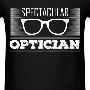 Optician - Spectacular Optician - Men's T-Shirt