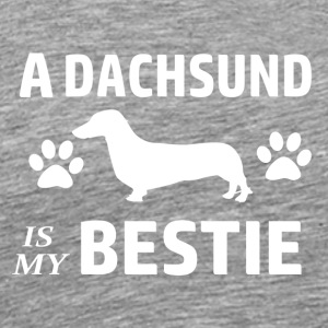 A Dacshund is my Bestie - Men's Premium T-Shirt