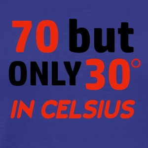 Funny 70 year old designs - Men's Premium T-Shirt