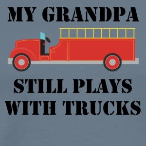 My Grandpa Still Plays With Trucks - Men's Premium T-Shirt