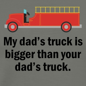 My Dad's Truck Is Bigger - Men's Premium T-Shirt